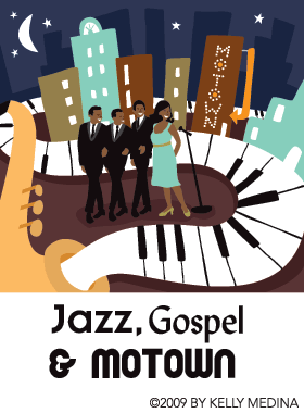 Jazz, Gospel and Motown by Kelly Medina